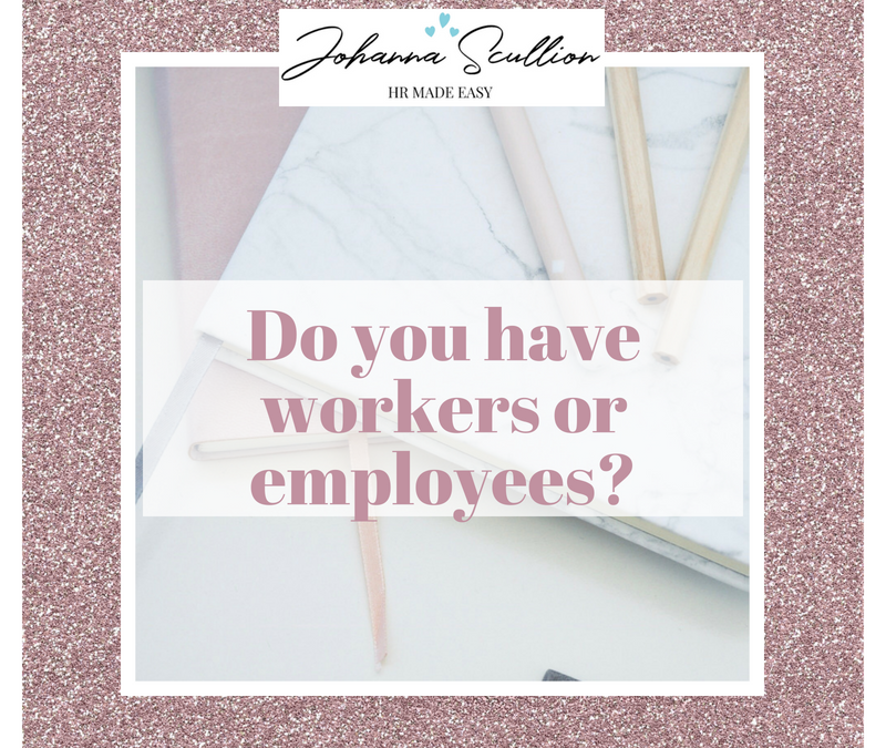 Do You Have Workers Or Employees?
