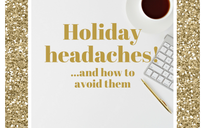 Holiday Policy – Holiday Headaches & How To Avoid Them
