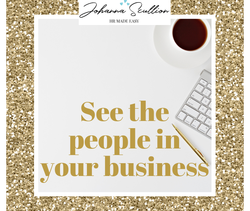 see the people in your business Johanna Scullion