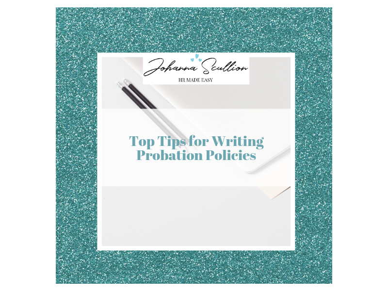 Top Tips For Writing Probation Policies