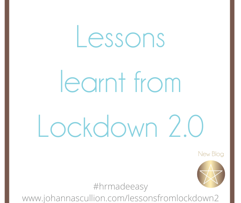 Lessons from lockdown 2.0